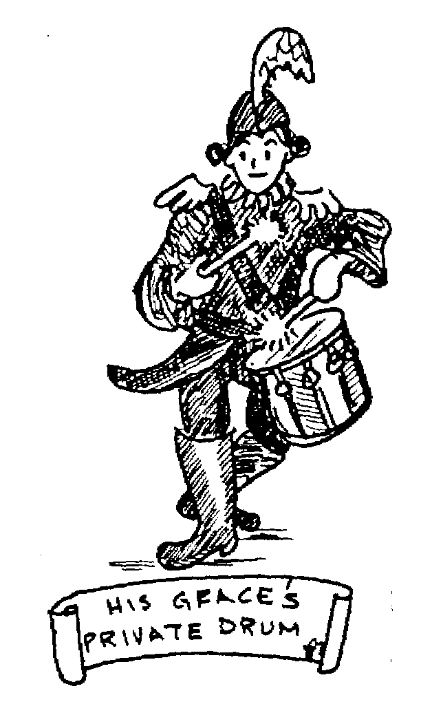 Sketch of His Grace's Private Drum