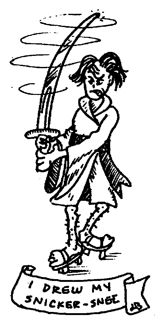 Sketch of I drew my snickersnee