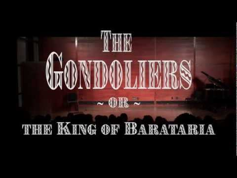 The Gondoliers - Utopia Unlimited Opera Company (Full Performance)