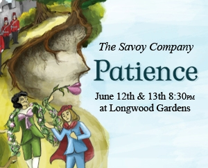 Poster for The Savoy Company production of Patience, June 2015, Longwood Gardens