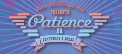 Blue Hill Troupe, Ltd., banner for Patience, 2015