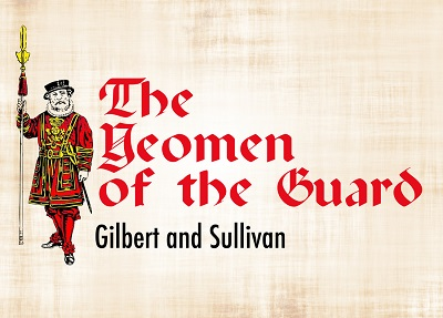 College Light Opera Company banner for Yeomen of the Guard 2016
