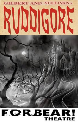 Forbear! Theatre poster for Ruddigore 2015