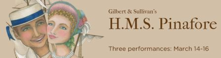 HMS Pinafore banner from Gilbert and Sullivan Opera Company 2014