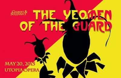 Banner for Utopia Opera production of The Yeomen of the Guard, 2015
